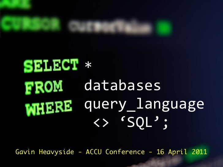 *                 databases                 query_language                 
