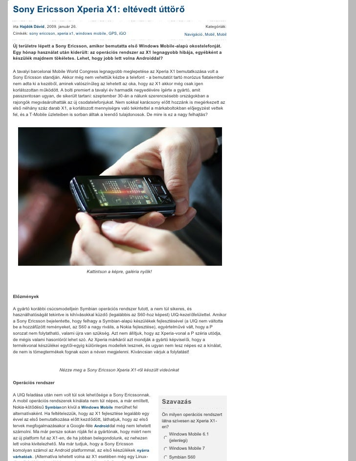 SonyEricssonXperiaX1:eltévedtúttörő írtaHajdókDávid,2009.január26.                                             ...