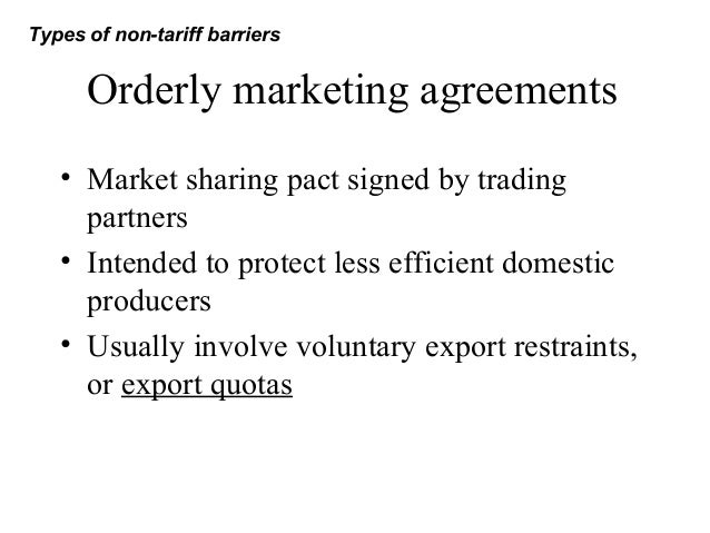 Nontariff trade barriers orderly marketing agreements platinumwayz