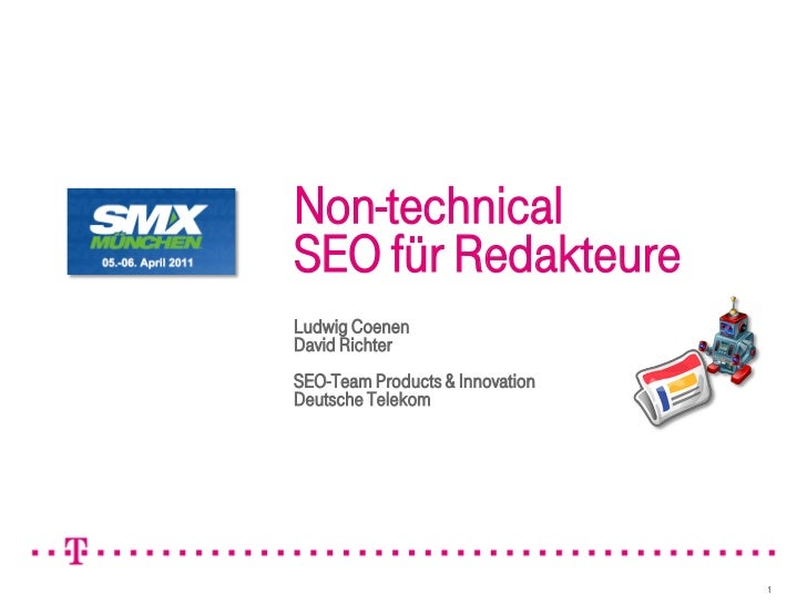 Non-technicalSEO für RedakteureLudwig CoenenDavid RichterSEO-Team Products & InnovationDeutsche Telekom                   ...