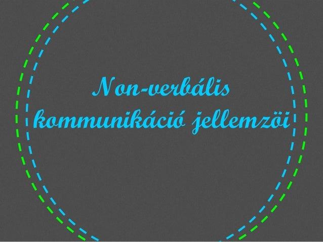 Non-verbális kommunikáció jellemzöi