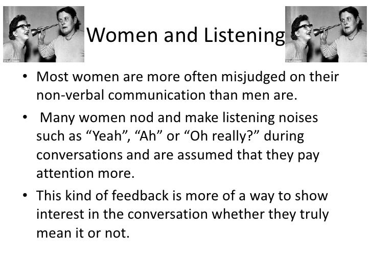 men and women communicating essay Communication and gender research papers examine how men and women communicate in the business environment communication differences between females and males have been well established in the literature and in research papers from paper masters' writers through various methods.