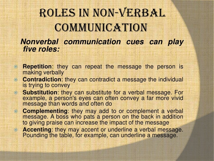 non verbal cues exhibited Group communication- mcdaniel study  nonverbal communication cue that communicates emotion  the illusion of agreement exhibited by group members who try .