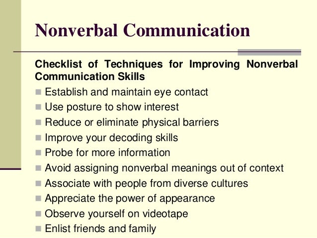 observing non verbal communication Nonverbal communication is an integral part of human interaction the ability to   use observer reports (behavioral observation or video) to examine your.