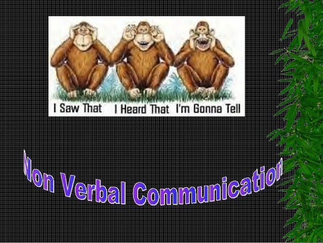 Introduction You are always communicating nonverbally You have no choice We cannot but communicate nonverbally Communi...
