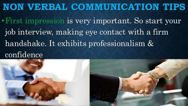 the power of non verbal communication How we say something is as important as what we say this workshop will hone your skills on the best ways to make.