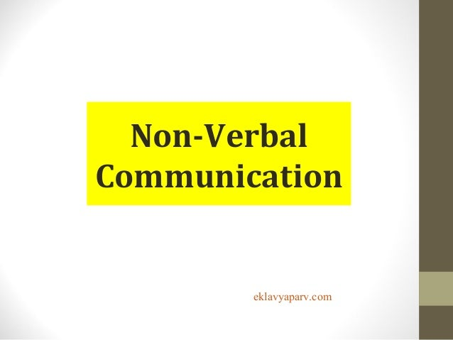 Non Verbal Communication Types and Features Slide 2