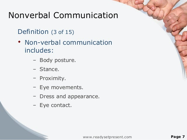 personal view nonverbal communications Nonverbal communication can mean a lot of different things, and all of them are important in being an effective communicator the most obvious forms of nonverbal communication are body language and gestures, and we will look specifically at.
