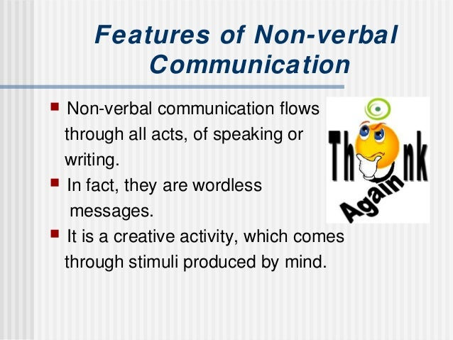 expressing verbal and non verbal communication in nursing essay Essay on nonverbal communication in  workers in hospitals and nursing homes have long been aware of the therapeutic value of a  (non-verbal communication.