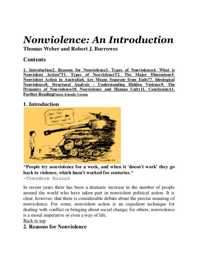 Nonviolence: An IntroductionThomas Weber and Robert J. BurrowesContents1. Introduction2. Reasons for Nonviolence3. Types o...