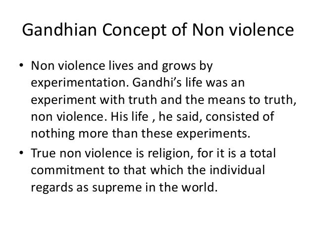 the idea of non violence in gandhis text ahimsa or the way of non violence ''true pacifism,'' or ''nonviolent resistance king was ''fascinated by the idea of one can resist evil without resorting to violence.