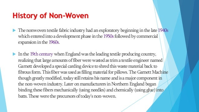 Discussion   The great advantages in non-woven fabrics is the speed with which the final fabric is produced.    All yarn...