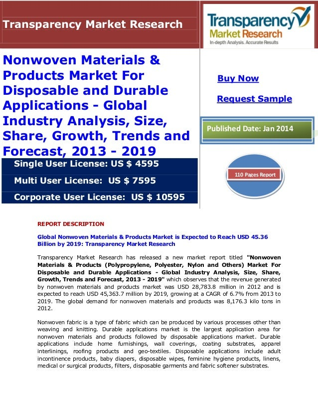 REPORT DESCRIPTION Global Nonwoven Materials & Products Market is Expected to Reach USD 45.36 Billion by 2019: Transparenc...