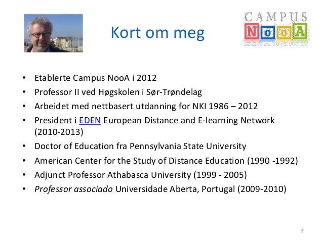 Erfaringer fra etableringen av Campus NooA  Slide 3