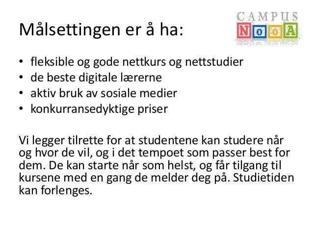 Utvikling av nettkurs og nettstudier ved Campus NooA Slide 3