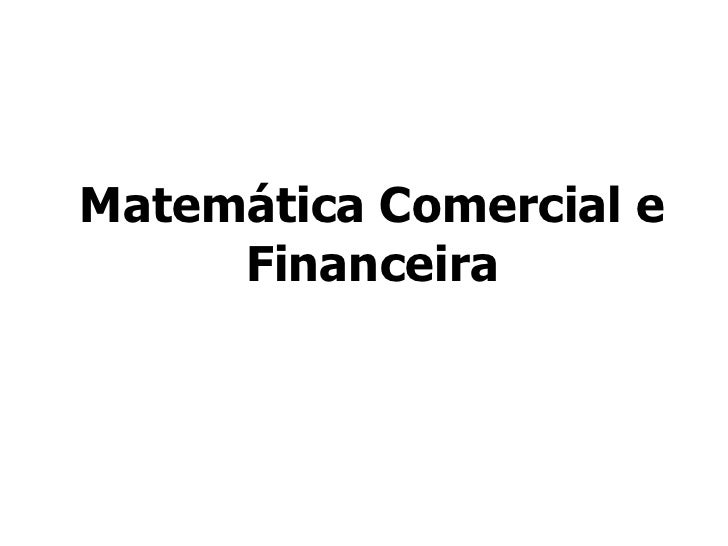 Matemática Comercial e Financeira