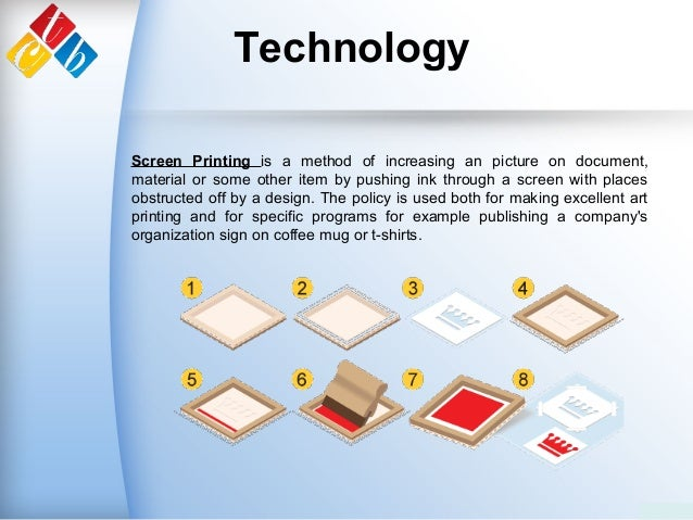 Technology Screen Printing is a method of increasing an picture on document, material or some other item by pushing ink th...