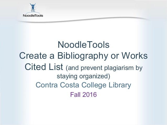 noodletools for students works cited list fall 2016