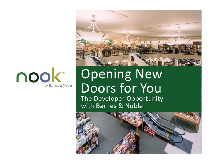 Opening New Doors for You The Developer Opportunity with Barnes & Noble
