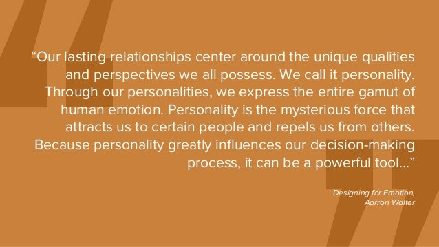 """""""Our lasting relationships center around the unique qualities and perspectives we all possess. We call it personality. Thr..."""