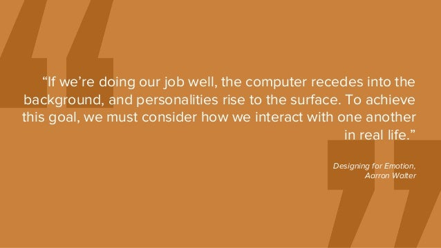 """""""If we're doing our job well, the computer recedes into the background, and personalities rise to the surface. To achieve ..."""