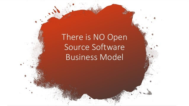 SCaLE 17x There is [Still] NO Open Source Business Model Slide 3