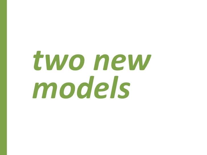 twonew models