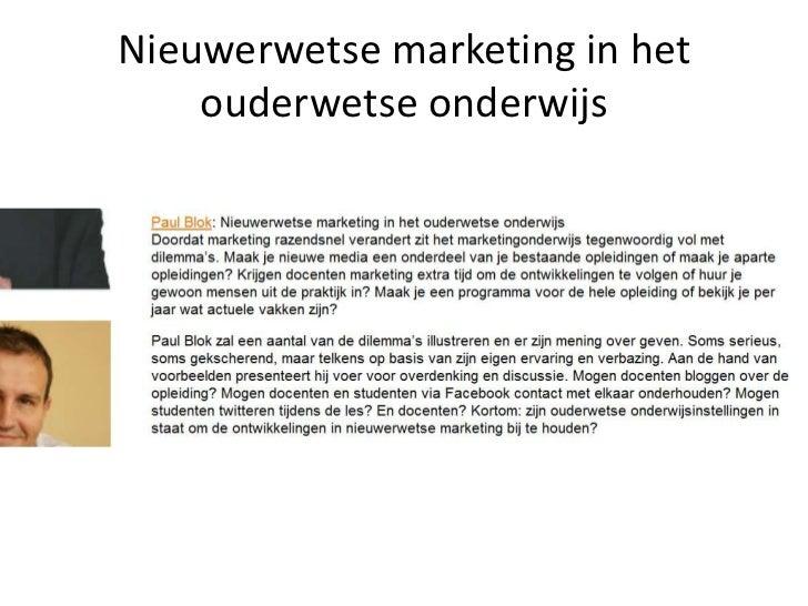 Nieuwerwetse marketing in het ouderwetse onderwijs<br />