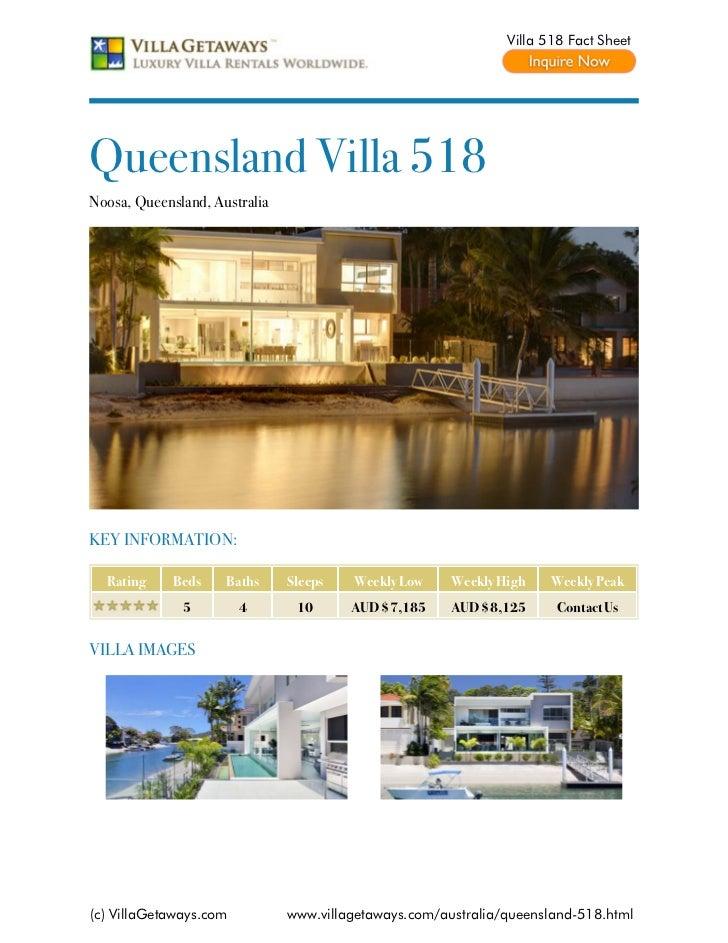 Villa 518 Fact SheetQueensland Villa 518Noosa, Queensland, AustraliaKEY INFORMATION:  Rating     Beds    Baths     Sleeps ...