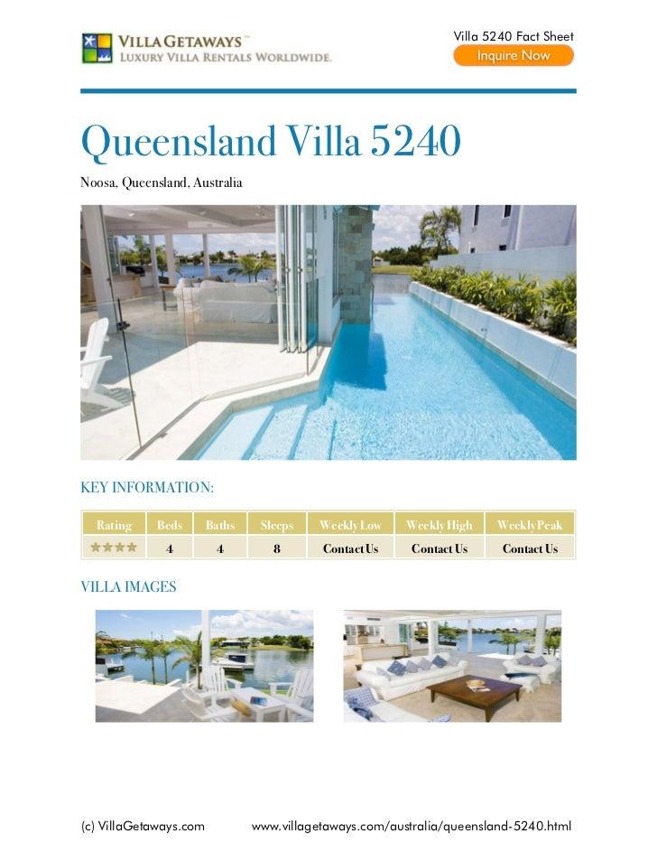 Villa 5240 Fact SheetQueensland Villa 5240Noosa, Queensland, AustraliaKEY INFORMATION:  Rating     Beds       Baths    Sle...