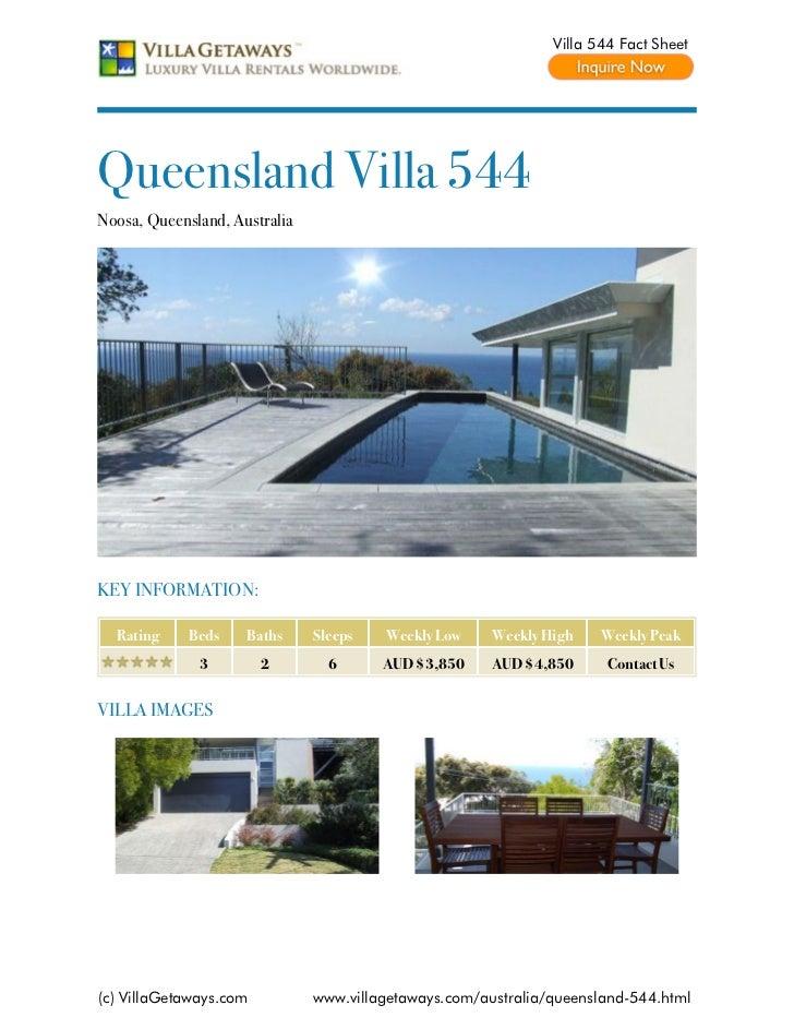 Villa 544 Fact SheetQueensland Villa 544Noosa, Queensland, AustraliaKEY INFORMATION:  Rating     Beds    Baths     Sleeps ...