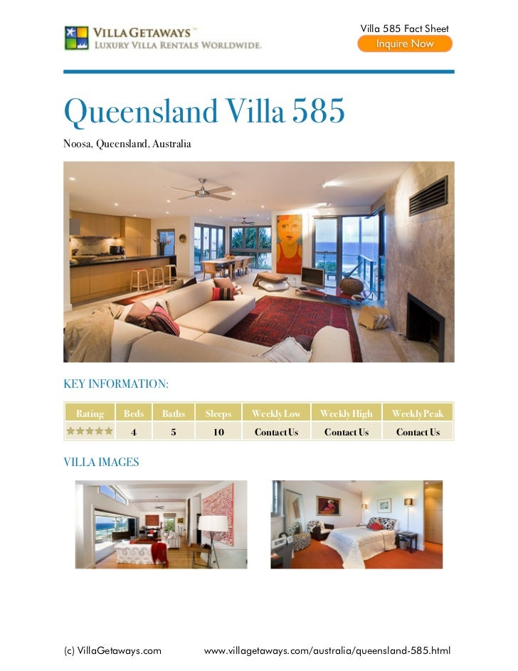 Villa 585 Fact SheetQueensland Villa 585Noosa, Queensland, AustraliaKEY INFORMATION:  Rating     Beds       Baths   Sleeps...