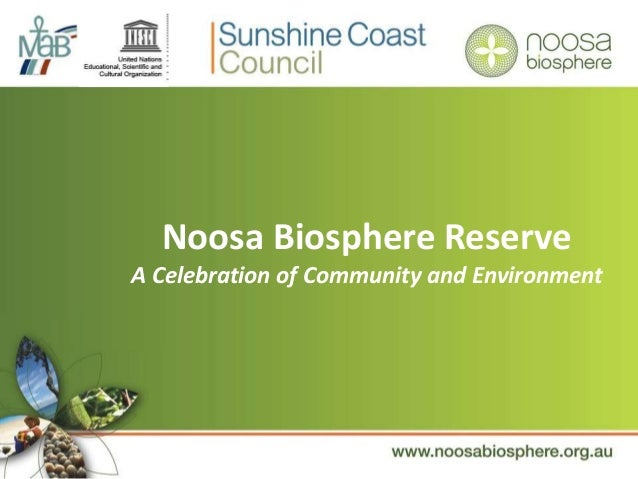 Noosa Biosphere Reserve A Celebration of Community and Environment