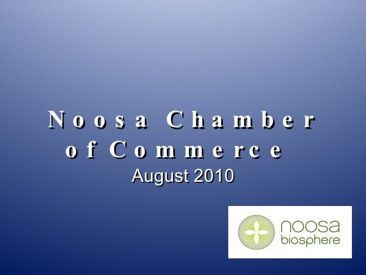 Noosa Chamber of Commerce  August 2010