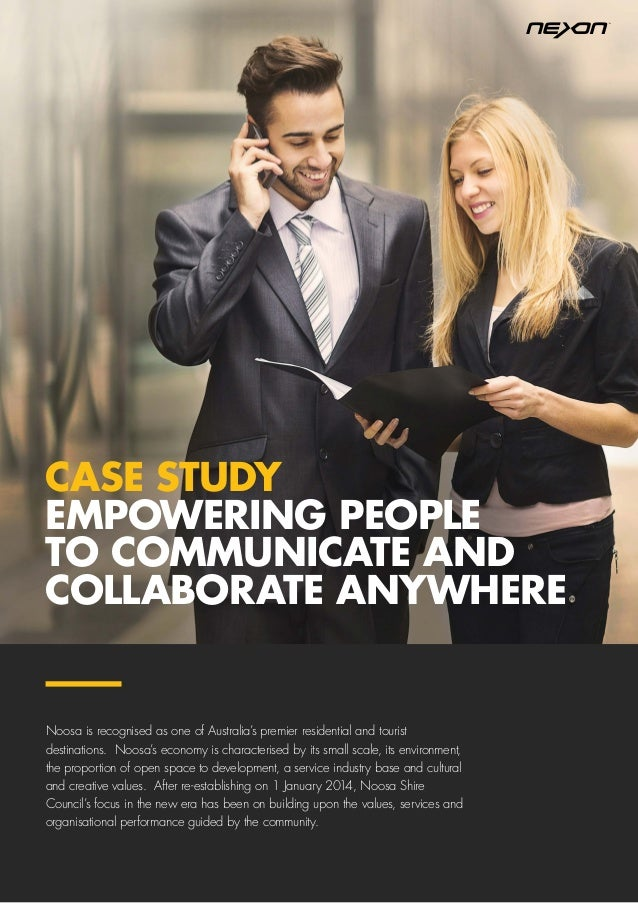 CASE STUDY EMPOWERING PEOPLE TO COMMUNICATE AND COLLABORATE ANYWHERE Noosa is recognised as one of Australia's premier res...