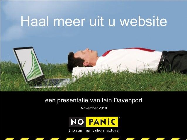 Haal meer uit u website een presentatie van Iain Davenport November 2010