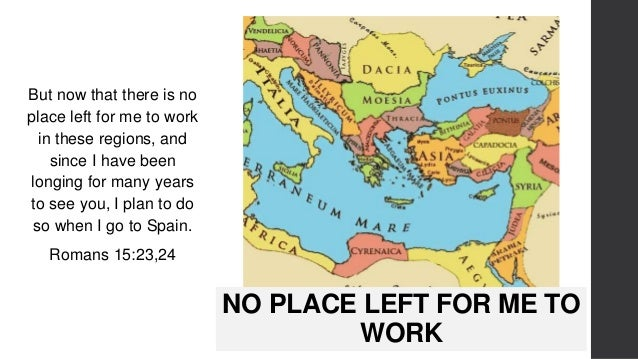 NO PLACE LEFT FOR ME TO WORK But now that there is no place left for me to work in these regions, and since I have been lo...