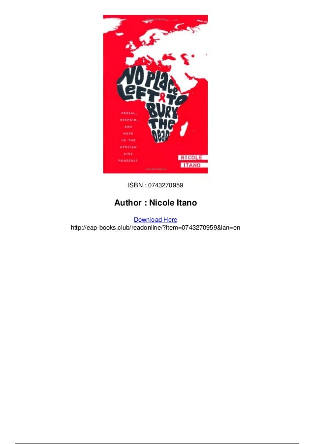 the unchanging aspects of the aids pandemic in africa Free online library: facing up to hiv/aids: authors lift the veil on complex issues surrounding pandemic in africa and black america(nurture: advice, fitness and health) by black issues book review ethnic, cultural, racial issues aids (disease) health aspects influence authors social aspects works writers.
