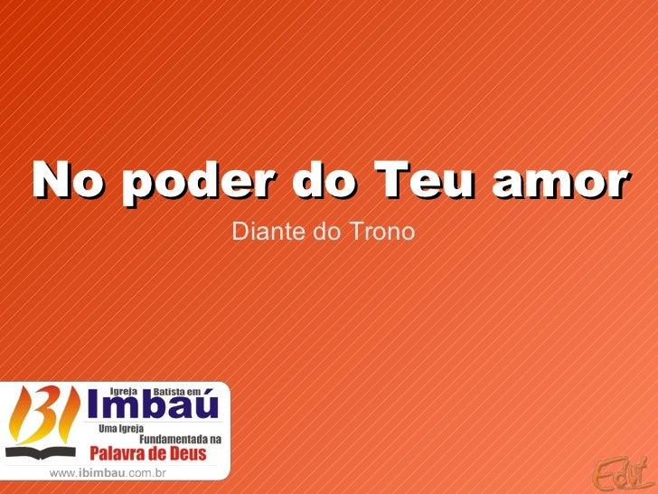 No poder do Teu amor Diante do Trono