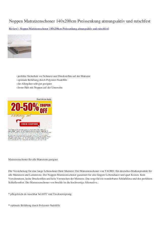 Noppen Matratzenschoner 140x200cm Preissenkung atmungsaktiv und rutschfestReview!- Noppen Matratzenschoner 140x200cm Preis...