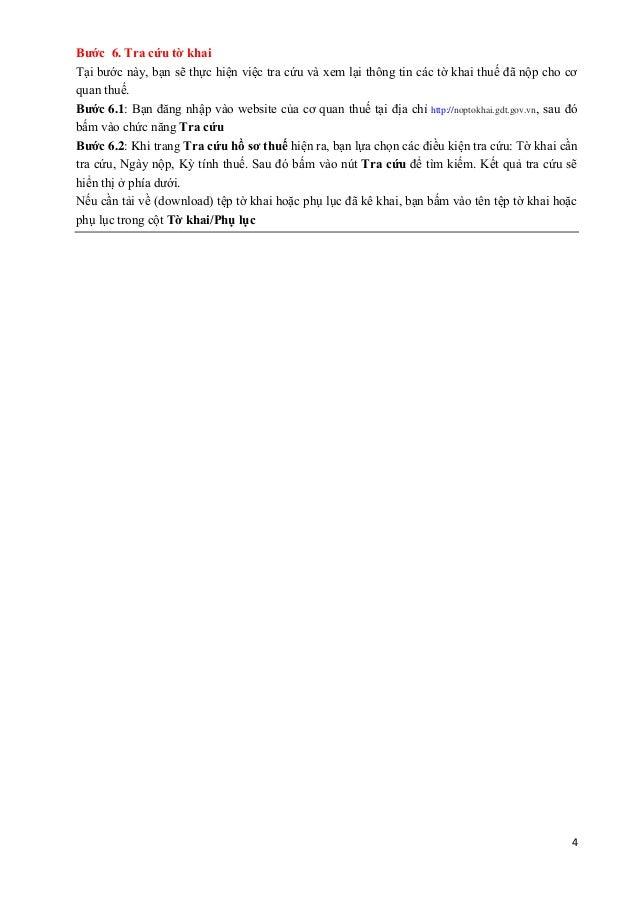 4 Bước 6. Tra cứu tờ khai Tại bước này, bạn sẽ thực hiện việc tra cứu và xem lại thông tin các tờ khai thuế đã nộp cho cơ ...