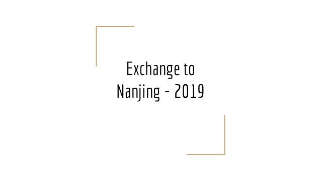 Exchange to Nanjing - 2019