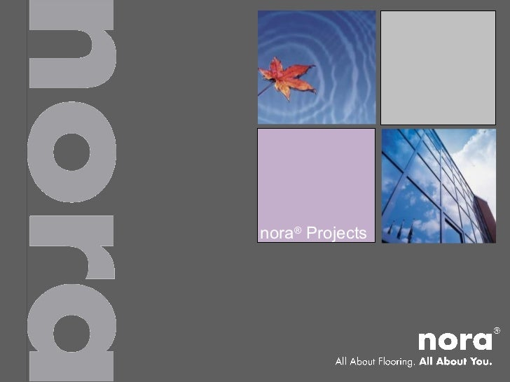 nora® Projects