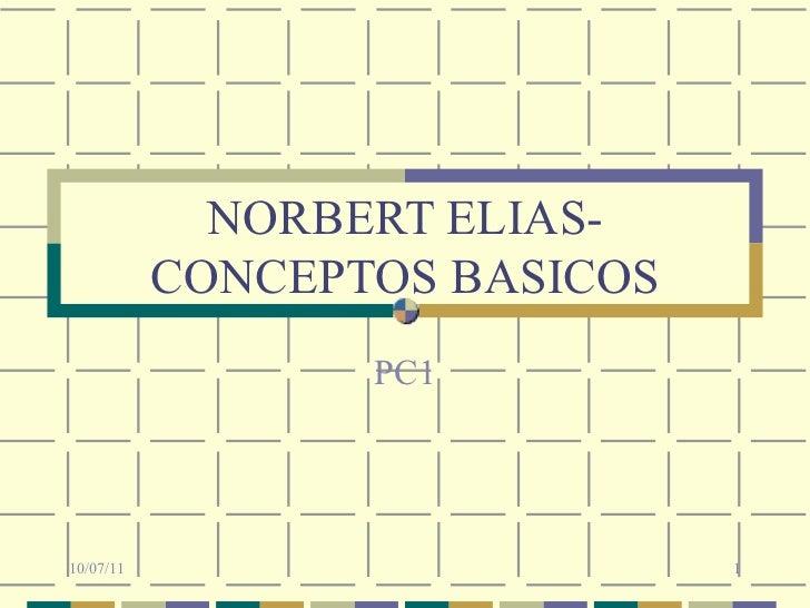 NORBERT ELIAS- CONCEPTOS BASICOS PC1