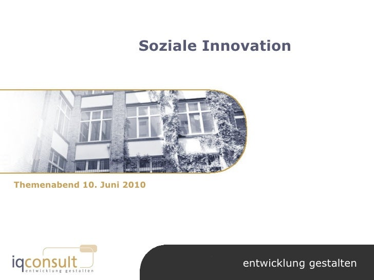 Soziale Innovation Themenabend 10. Juni 2010