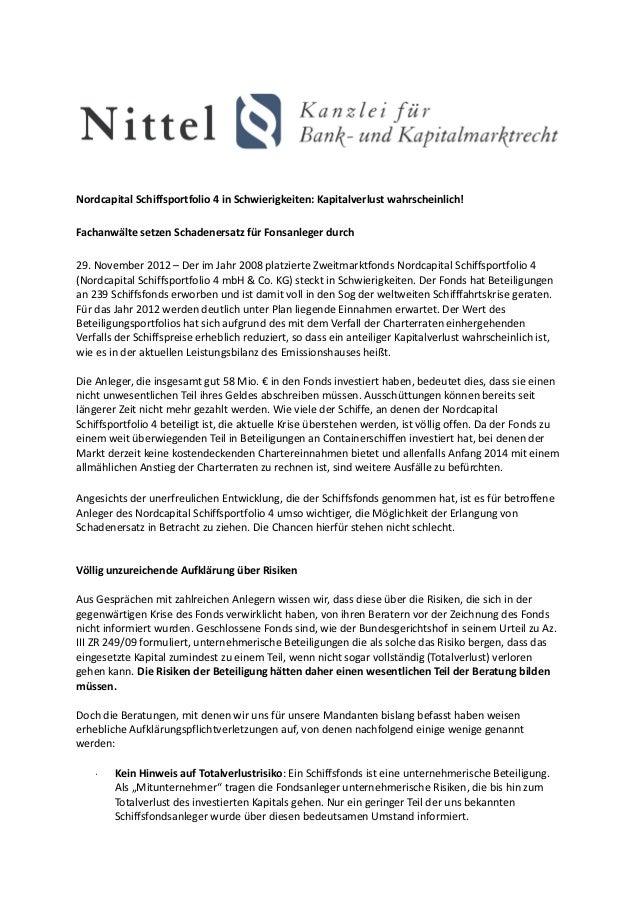 Nordcapital Schiffsportfolio 4 in Schwierigkeiten: Kapitalverlust wahrscheinlich!Fachanwälte setzen Schadenersatz für Fons...