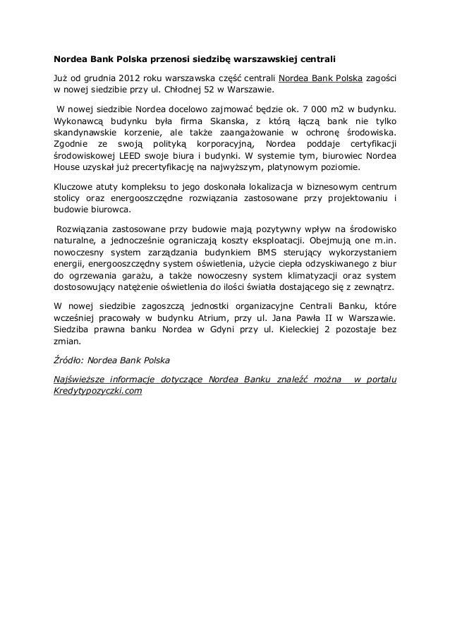 Nordea Bank Polska przenosi siedzibę warszawskiej centraliJuż od grudnia 2012 roku warszawska część centrali Nordea Bank P...