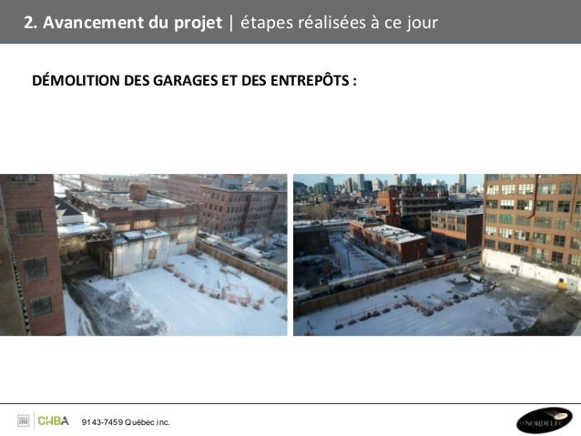 2. Avancement du projet   étapes réalisées à ce jour   DÉMOLITION DES GARAGES ET DES ENTRE...