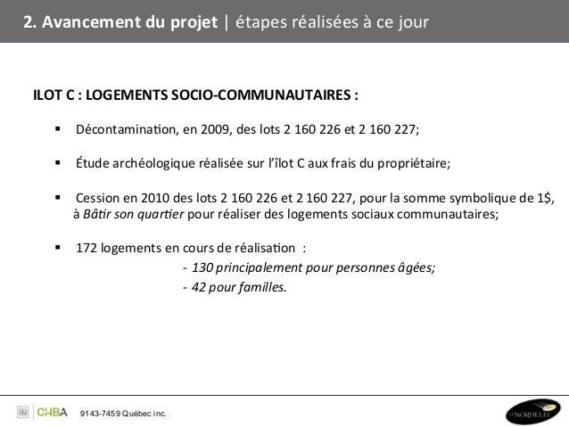 2. Avancement du projet   étapes réalisées à ce jour    ILOT C : LOGEMENTS SOCIO-‐COMMUNAUT...