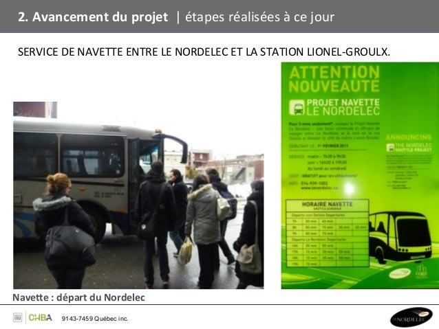 2. Avancement du projet    étapes réalisées à ce jour   SERVICE DE NAVETTE ENTRE LE NORD...